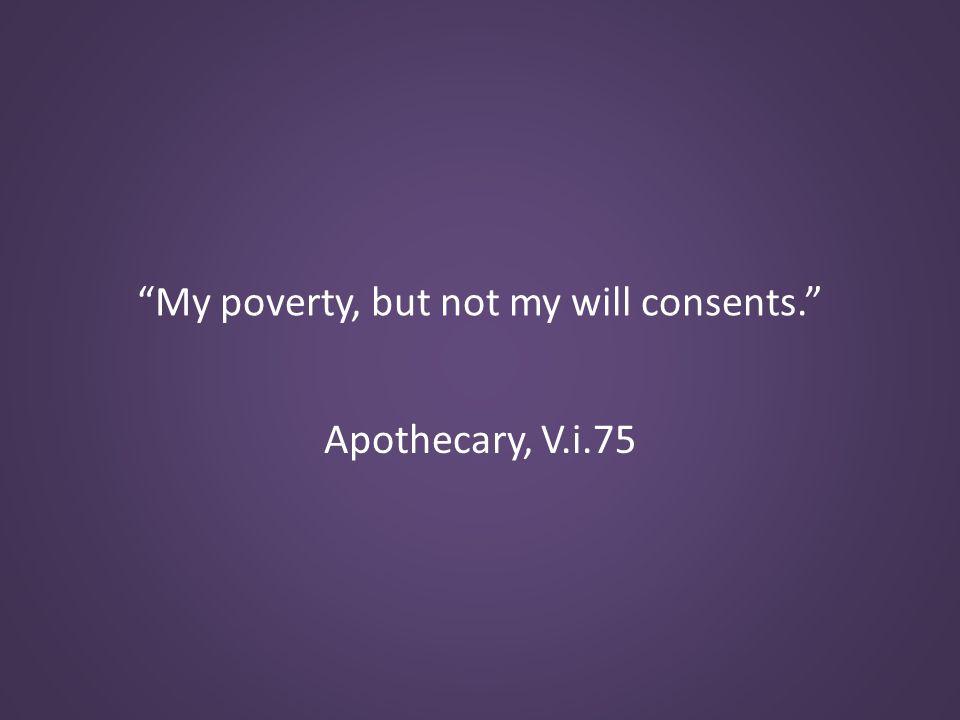 Apothecary, V.i.75