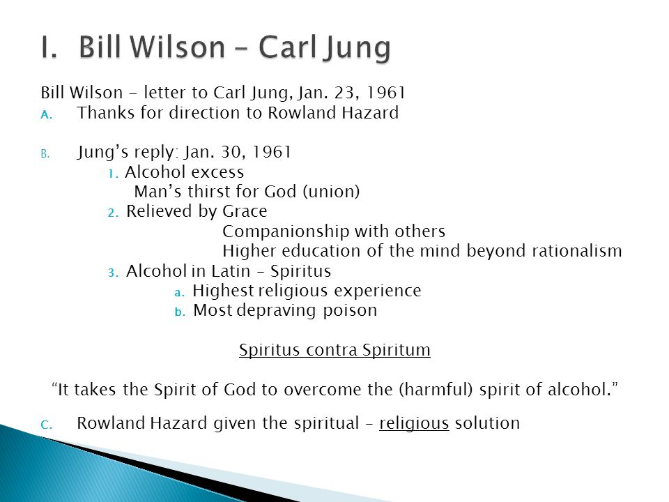 Bill Wilson - letter to Carl Jung, Jan.23, 1961 A.