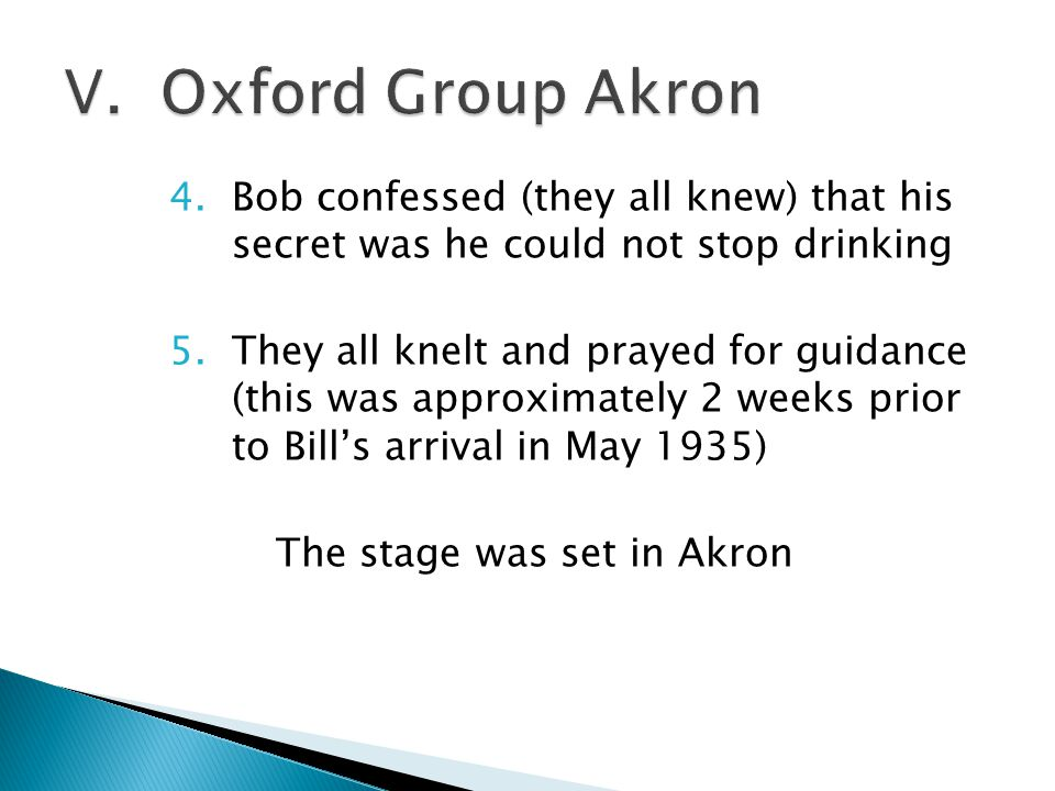 4.Bob confessed (they all knew) that his secret was he could not stop drinking 5.