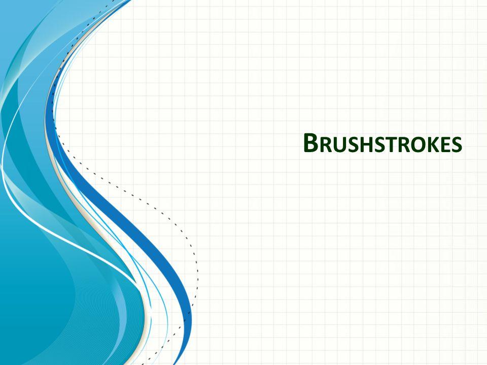 B RUSHSTROKES