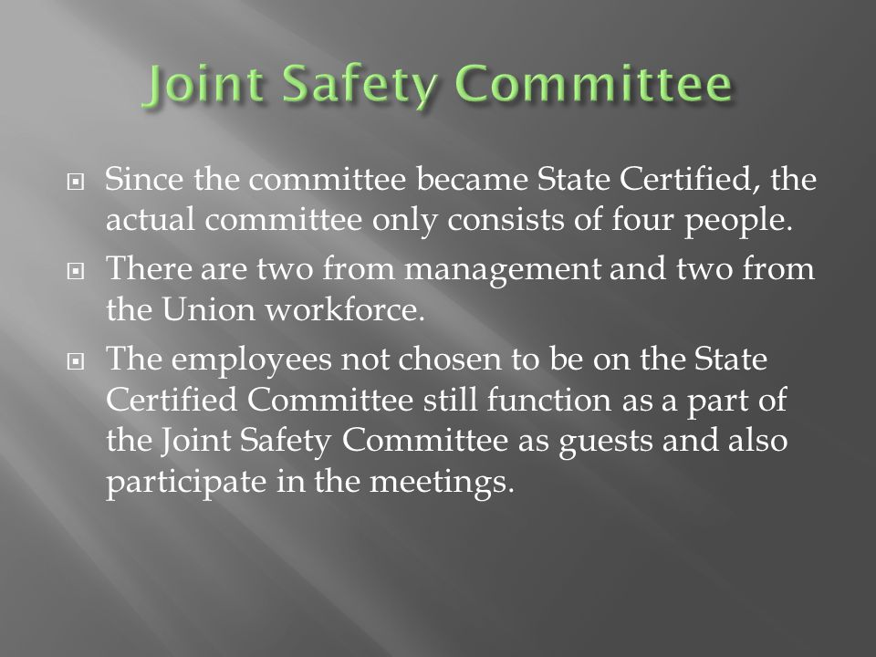  Since the committee became State Certified, the actual committee only consists of four people.
