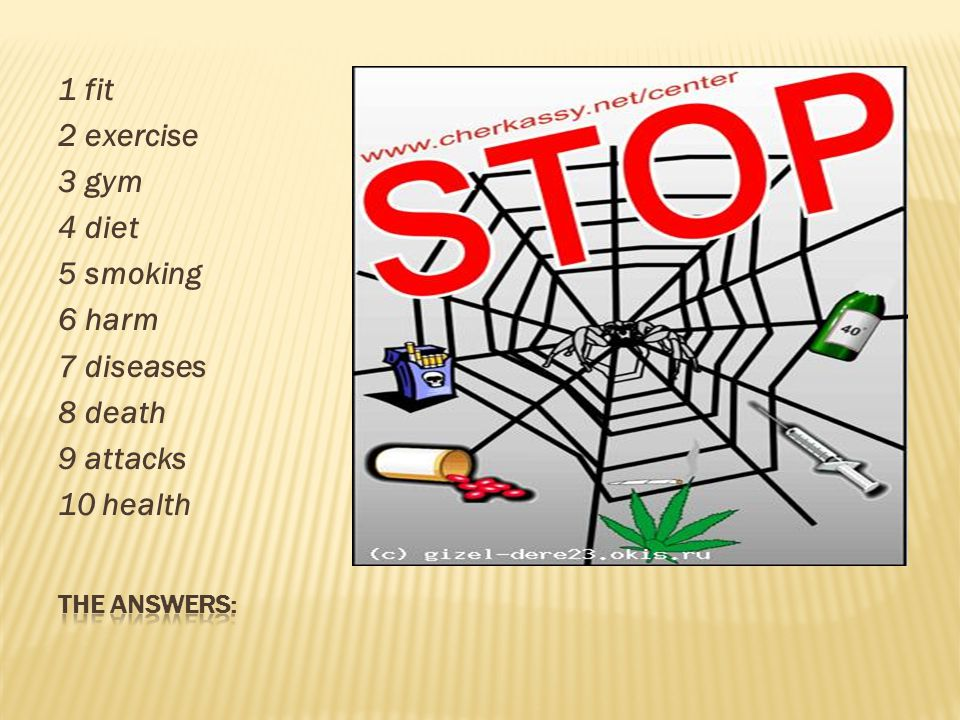 1 fit 2 exercise 3 gym 4 diet 5 smoking 6 harm 7 diseases 8 death 9 attacks 10 health