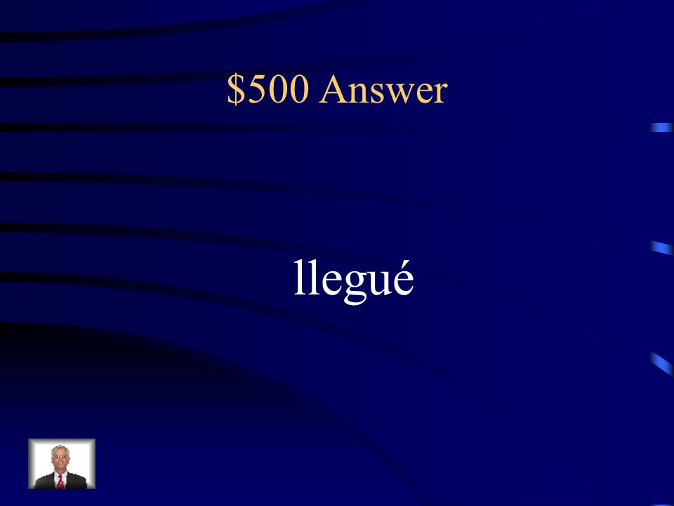 $500 Question What's the change for llegar