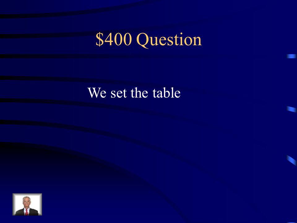 $300 Answer Tuviste doce años.
