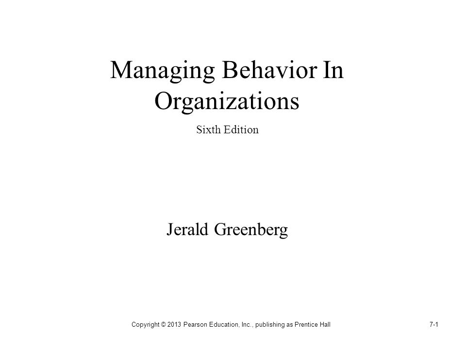 Interpersonal Behavior in the Workplace: Conflict, Cooperation, Trust, and Deviance Chapter Seven
