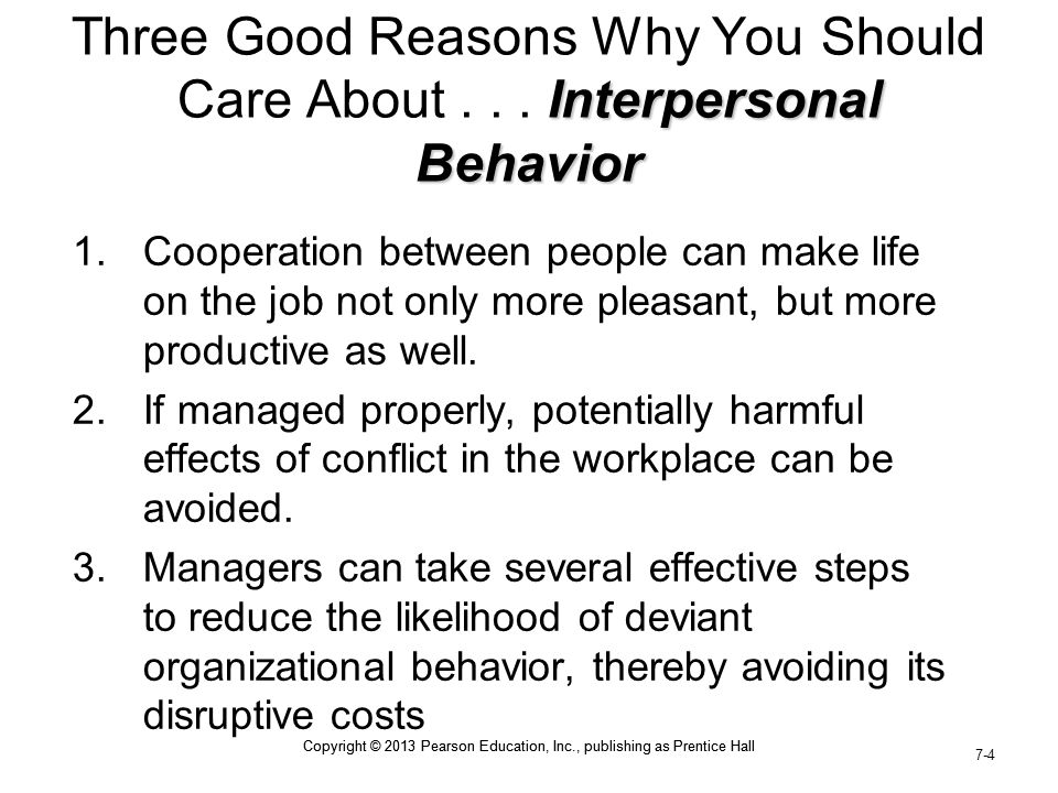 Copyright © 2013 Pearson Education, Inc., publishing as Prentice Hall 7-15 Copyright © 2013 Pearson Education, Inc., publishing as Prentice Hall Organizational Citizenship Behavior  Organizational citizenship behavior (OCB) can be defined as acts that exceed the formal requirements of one's job.