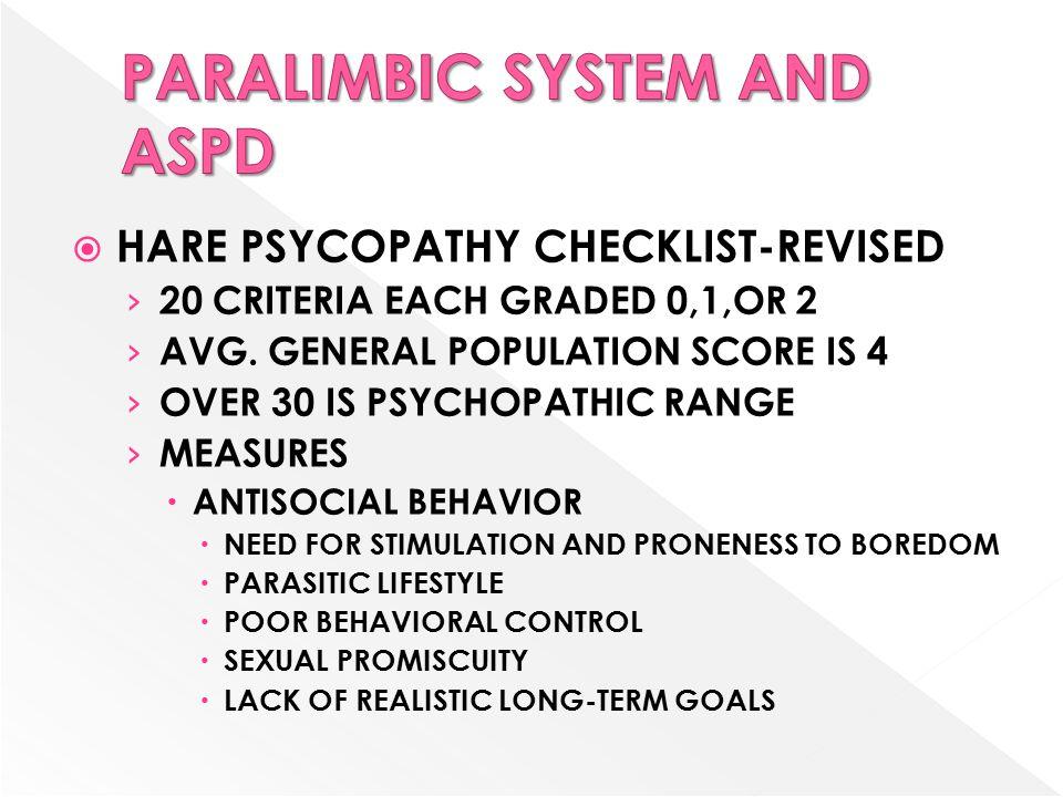  HARE PSYCOPATHY CHECKLIST-REVISED › 20 CRITERIA EACH GRADED 0,1,OR 2 › AVG.
