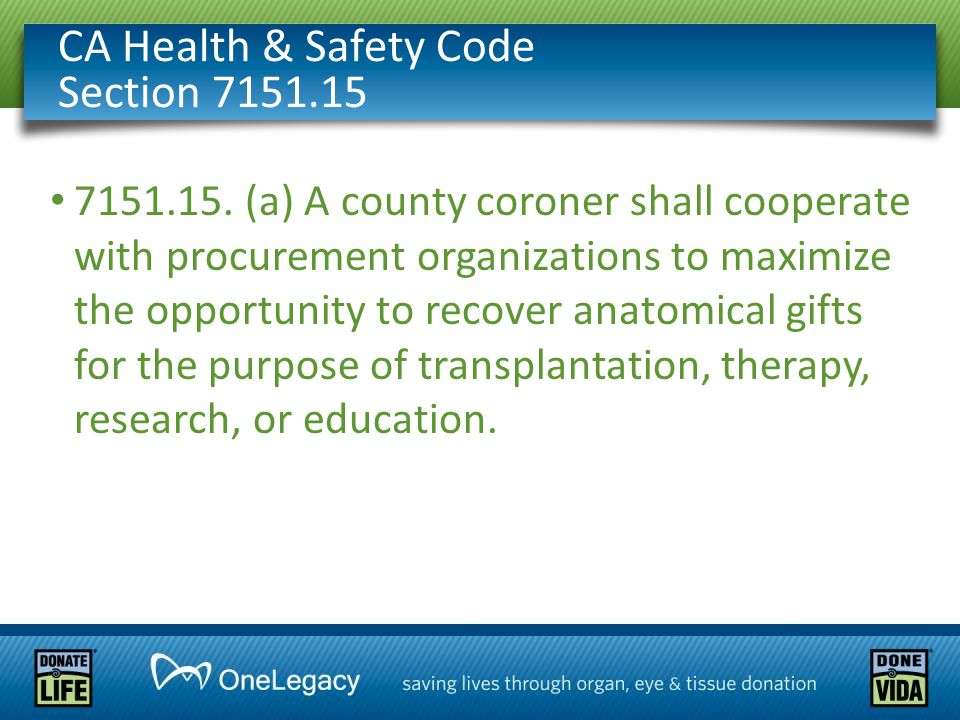 CA Health & Safety Code Section 7151.15 7151.15.