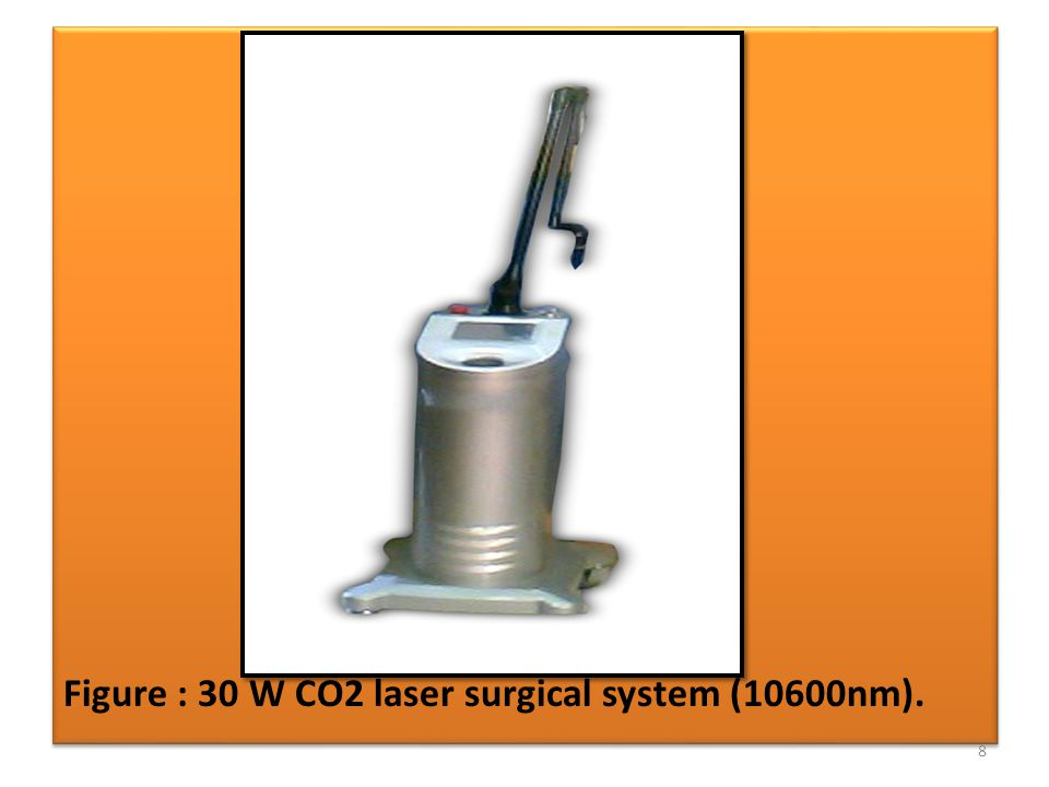 Figure : 30 W CO2 laser surgical system (10600nm). 8