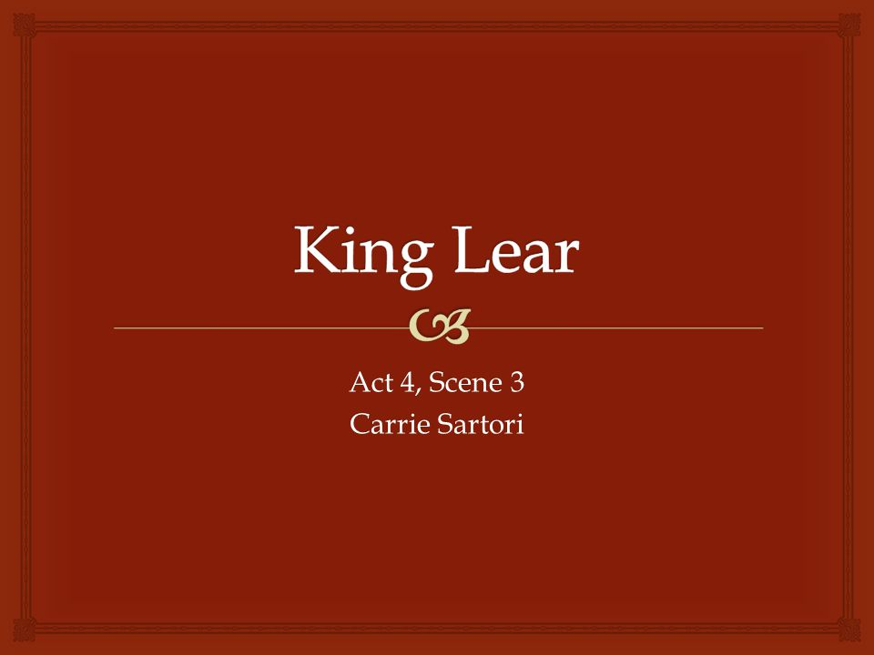 Act 4, Scene 3 Carrie Sartori