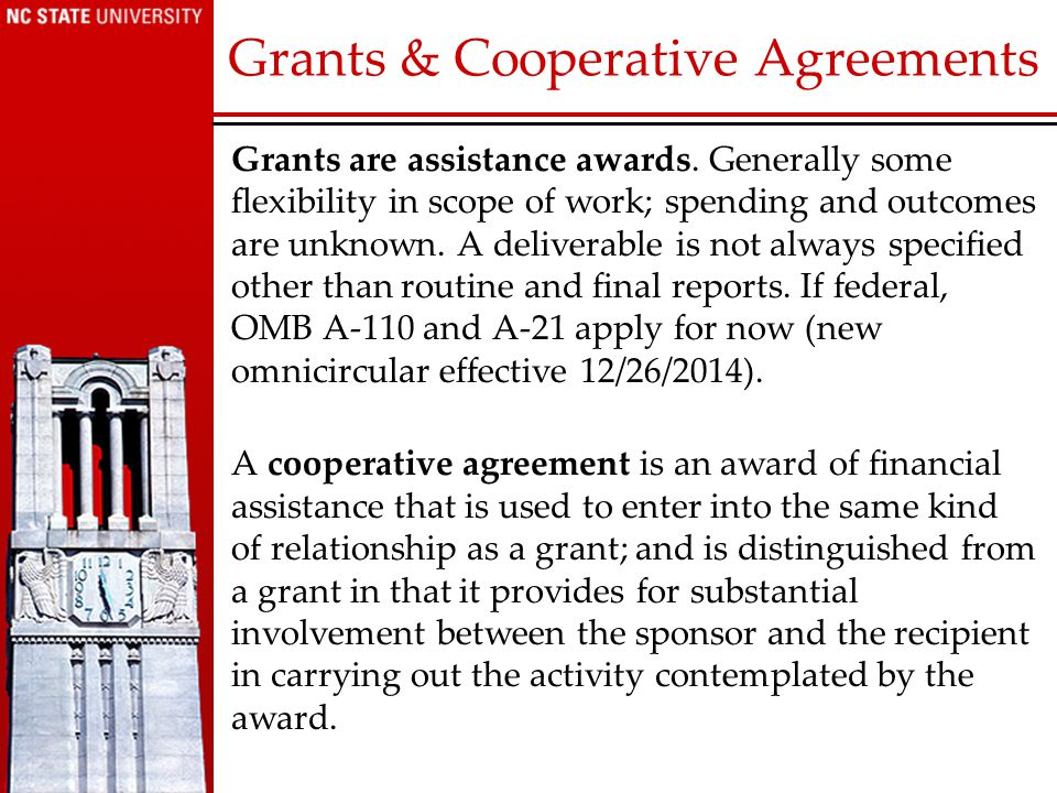 Grants are assistance awards.