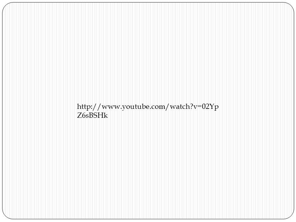 http://www.youtube.com/watch?v=02Yp Z6sBSHk