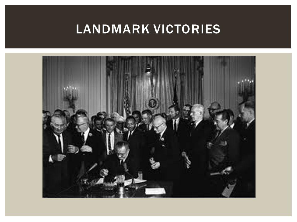 LANDMARK VICTORIES