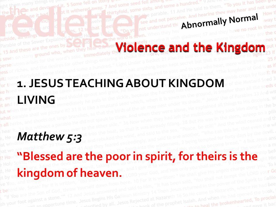 Violence and the Kingdom 1.