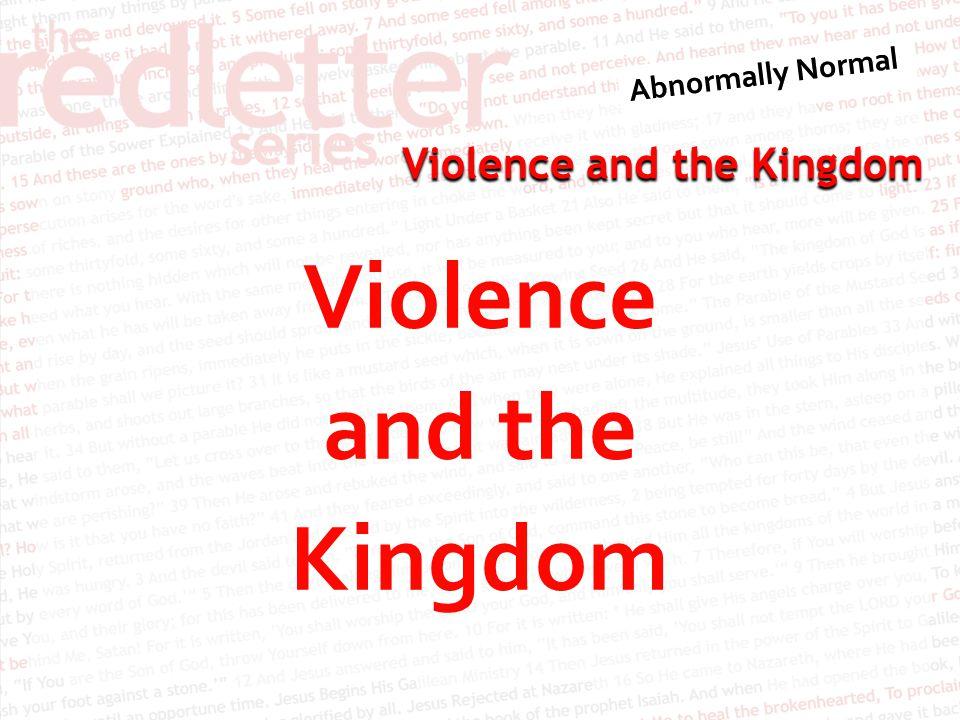 Violence and the Kingdom