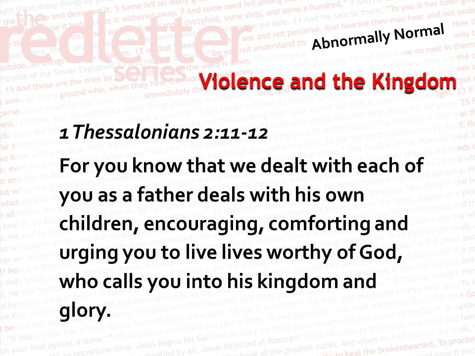 Violence and the Kingdom Matthew 6:10 Let your kingdom come, your will be done on earth as it is in heaven.