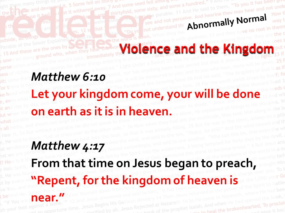 Violence and the Kingdom Mark 1:14-15 After John was put in prison, Jesus went into Galilee, proclaiming the good news of God.