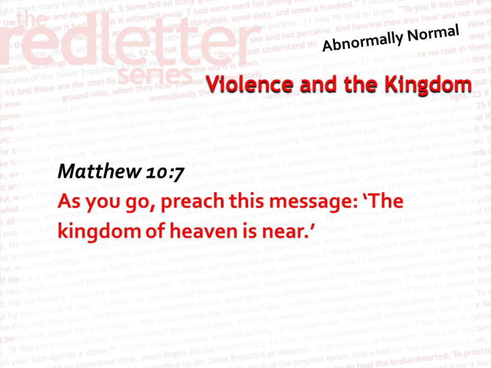 Violence and the Kingdom the punishment that brought us peace was upon him, and by his wounds we are healed.