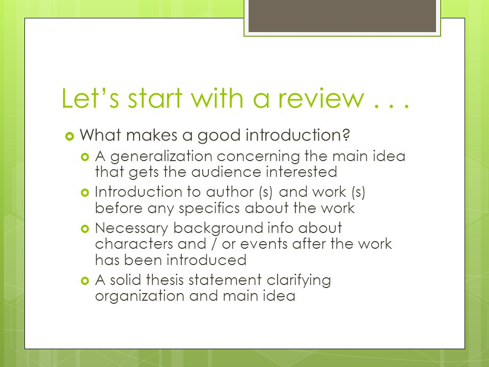 Let's start with a review...  What makes a good introduction.