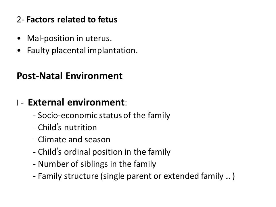 2- Factors related to fetus Mal-position in uterus.