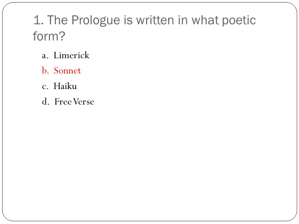 2. Who speaks the Prologue?