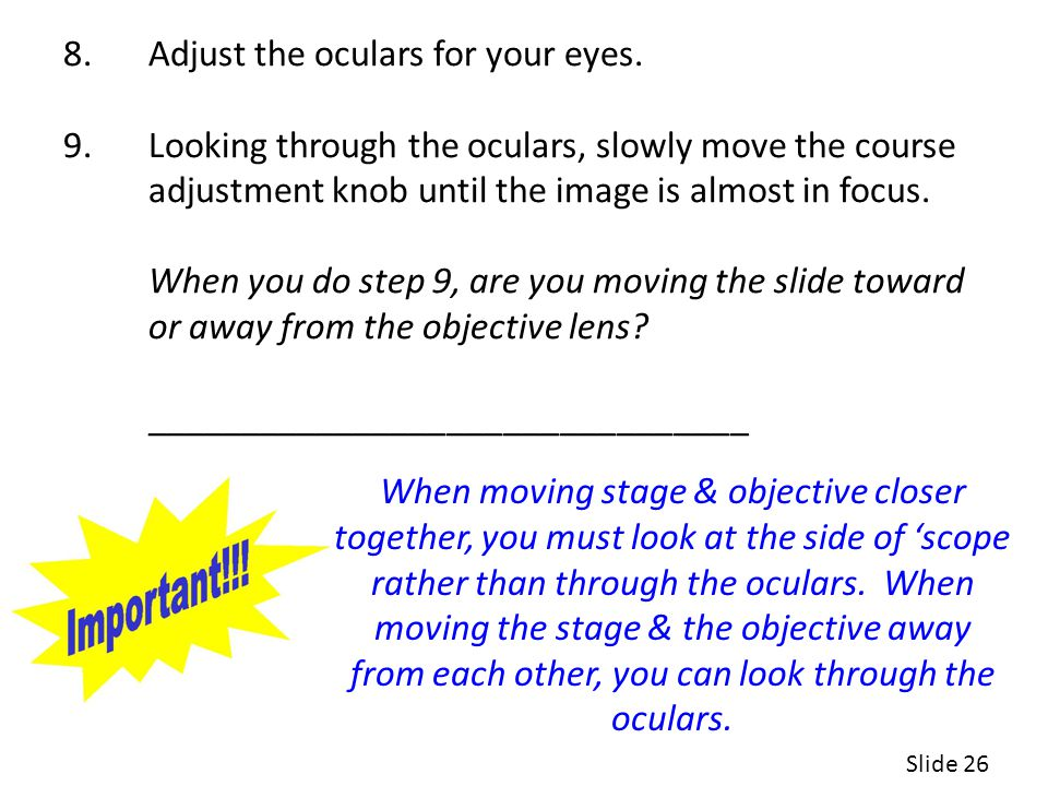 8.Adjust the oculars for your eyes.