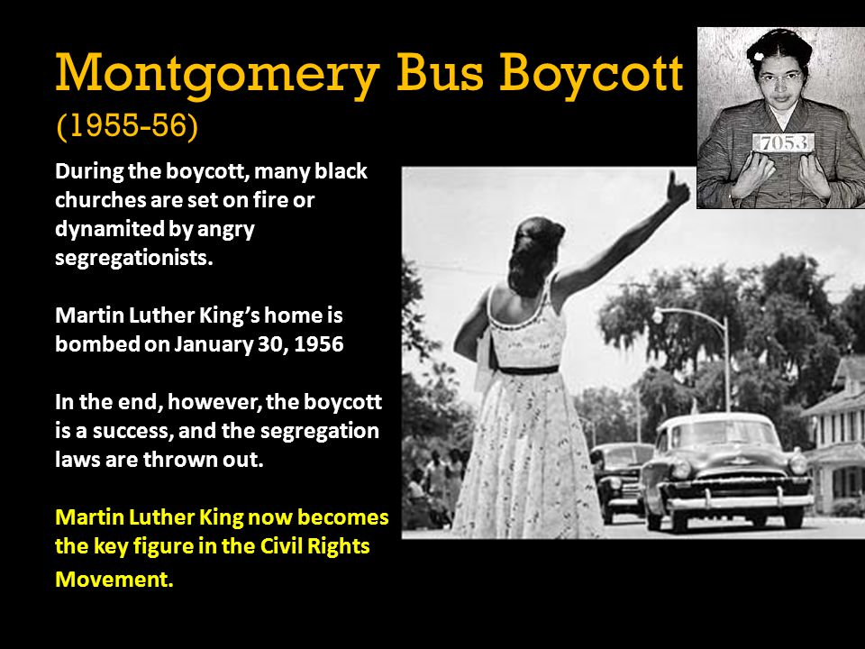 During the boycott, many black churches are set on fire or dynamited by angry segregationists. Martin Luther King's home is bombed on January 30, 1956