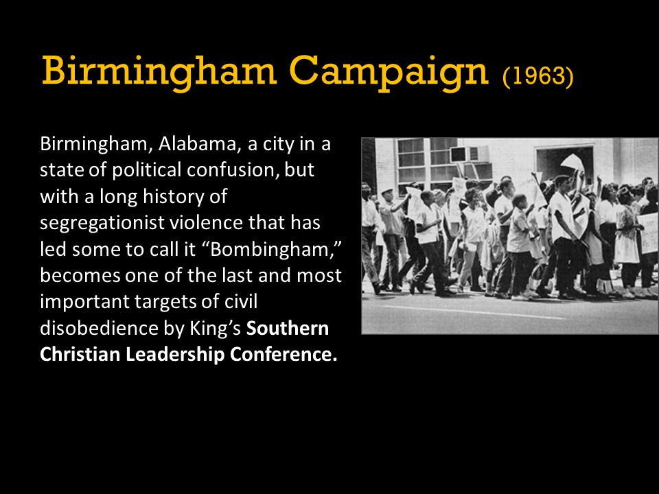 Birmingham, Alabama, a city in a state of political confusion, but with a long history of segregationist violence that has led some to call it Bombingham, becomes one of the last and most important targets of civil disobedience by King's Southern Christian Leadership Conference.