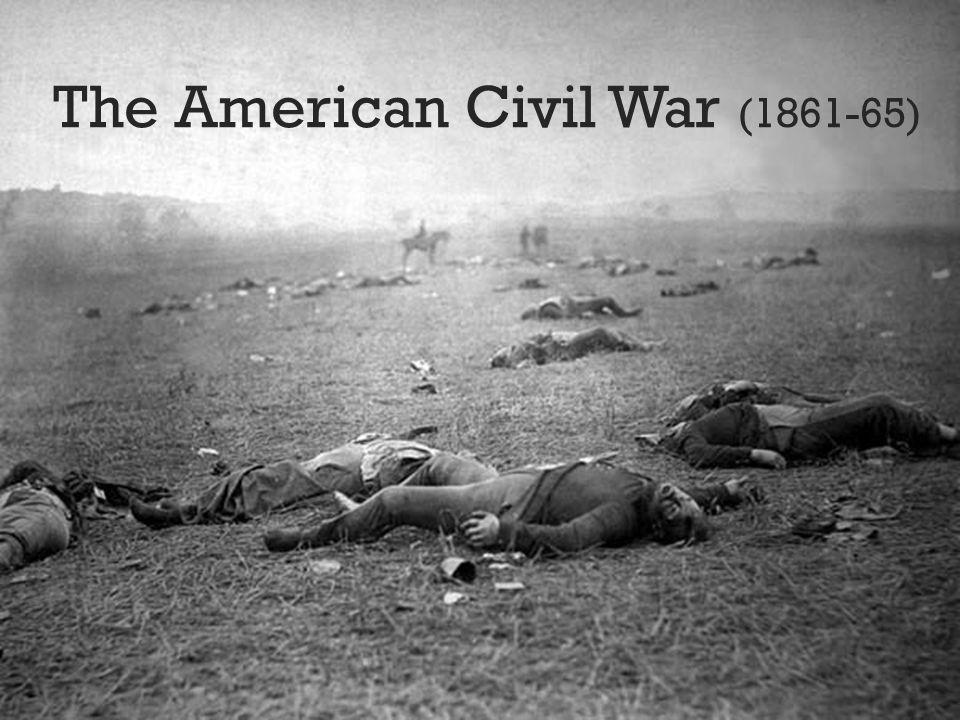 The American Civil War (1861-65)