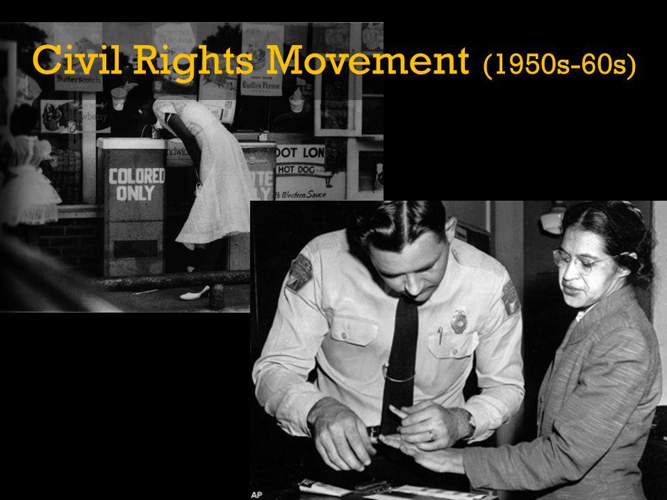 Civil Rights Movement (1950s-60s)