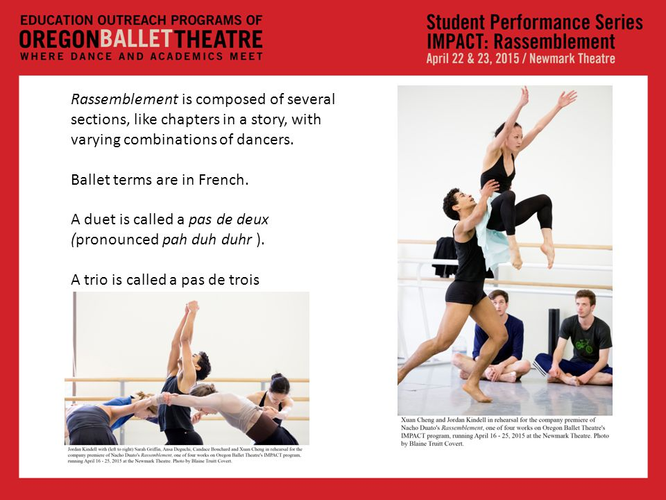 Rassemblement is composed of several sections, like chapters in a story, with varying combinations of dancers.