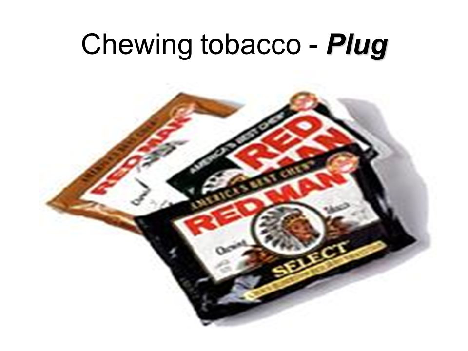 Plug Chewing tobacco - Plug
