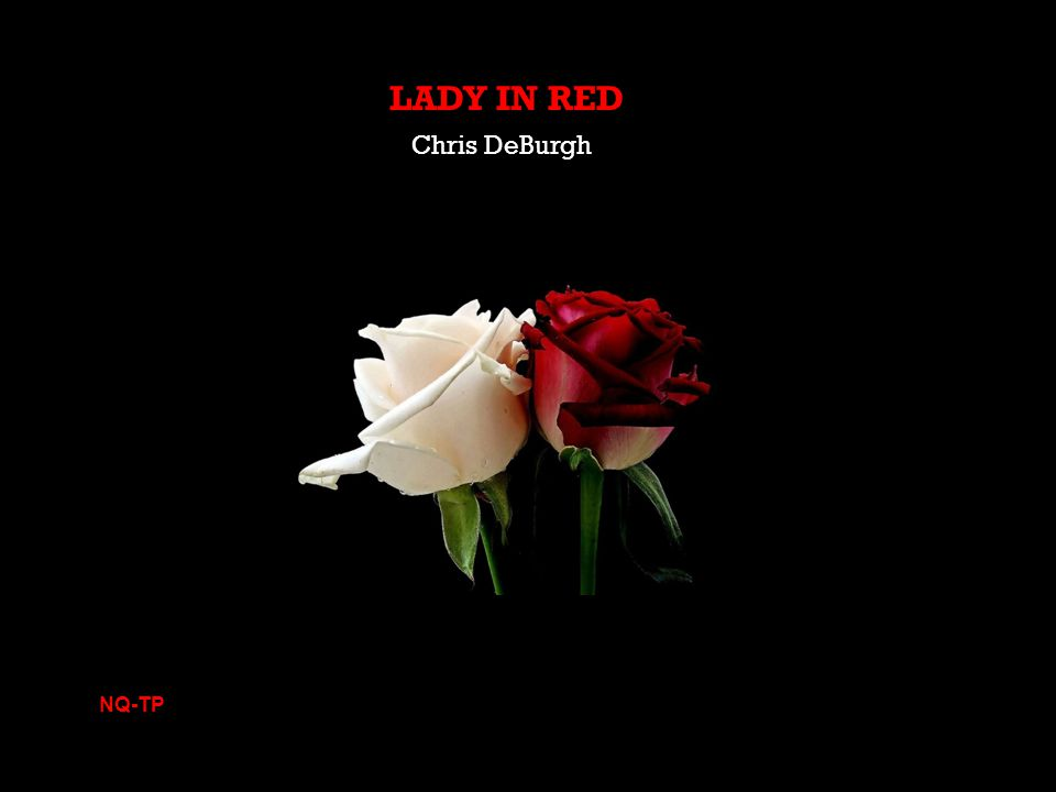 LADY IN RED Chris DeBurgh NQ-TP