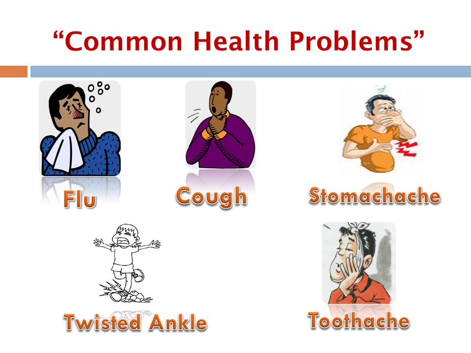 """Common Health Problems"""