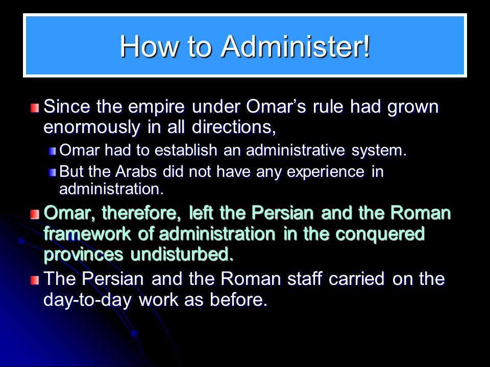 13 Omar's Khilaafah Omar and Majlis al-Shura 1. Omar and Majlis al-Shura 2. Omar and Fadak 3. The Government of Omar 4. Omar as a Pioneer 5. Omar and