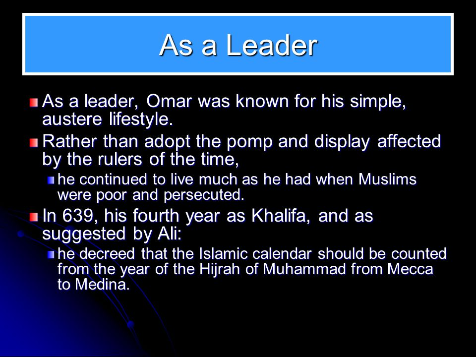 Other Administrative Decisions Omar is regarded by Sunni Muslims to be one of the greatest Faqeehs.