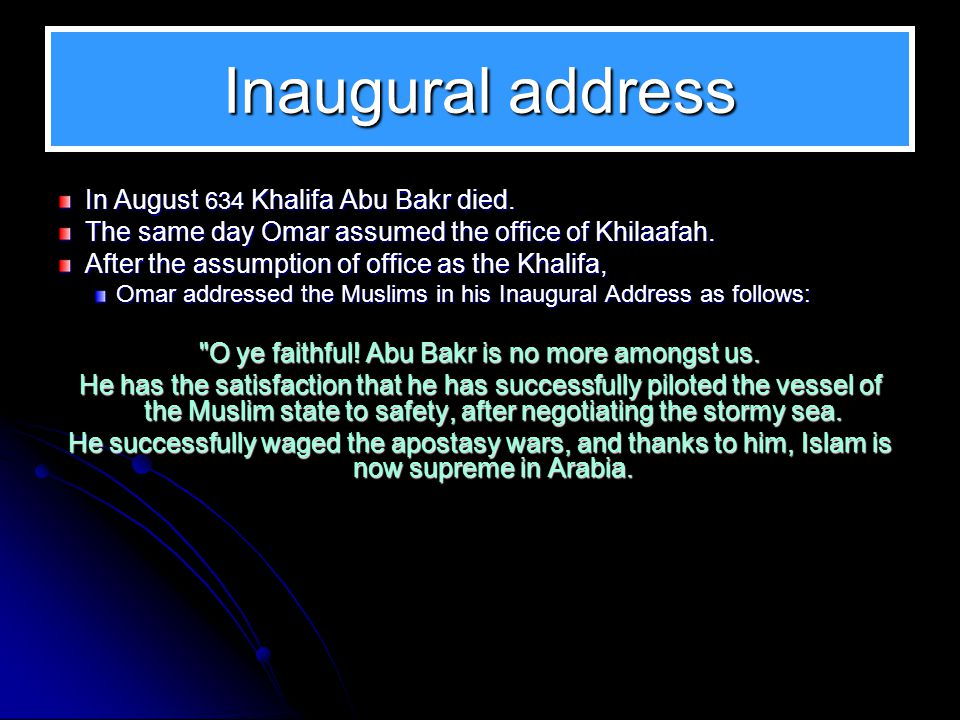 In this Slide Show Inaugural address Omar and Majlis al-Shura Omar and Fadak The Government of Omar Department for Investigation Omar as a Pioneer Reforms Other Administrative Decisions As a Leader