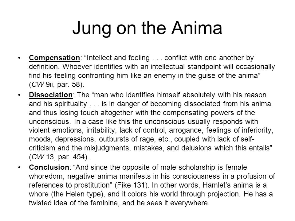 Jung on the Anima Compensation: Intellect and feeling...