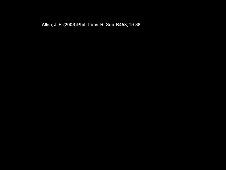 Allen, J. F. (2003) Phil. Trans. R. Soc. B458, 19-38
