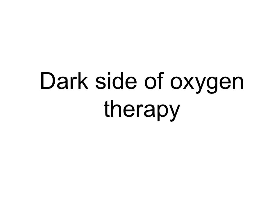 Dark side of oxygen therapy