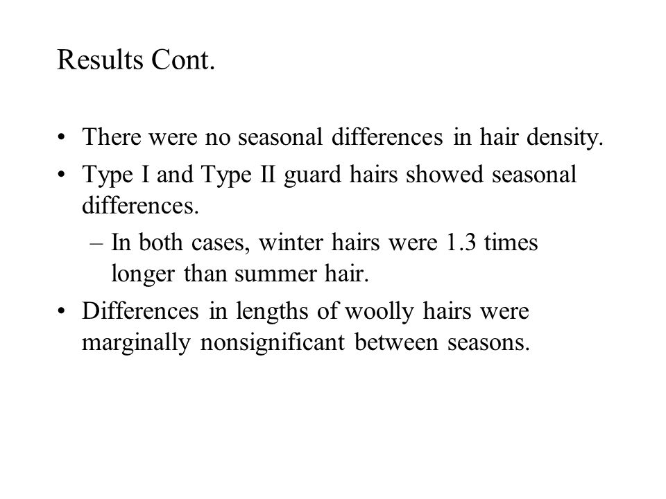 Results Cont. There were no seasonal differences in hair density.