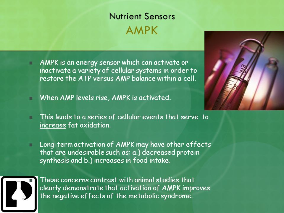 Nutrient Sensors AMPK AMPK is an energy sensor which can activate or inactivate a variety of cellular systems in order to restore the ATP versus AMP balance within a cell.