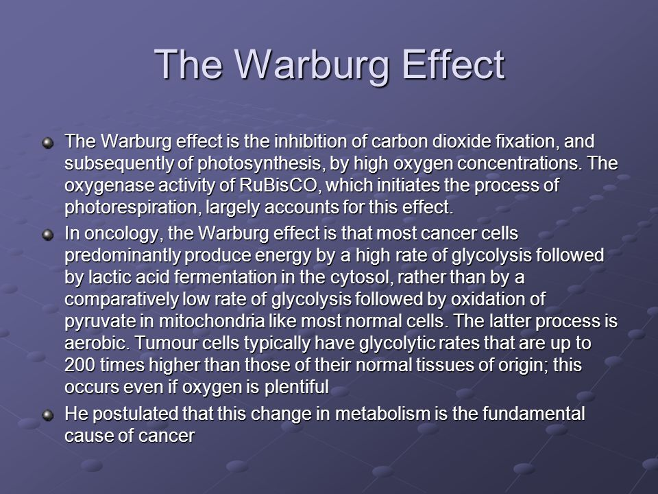 The Warburg Effect The Warburg effect is the inhibition of carbon dioxide fixation, and subsequently of photosynthesis, by high oxygen concentrations.