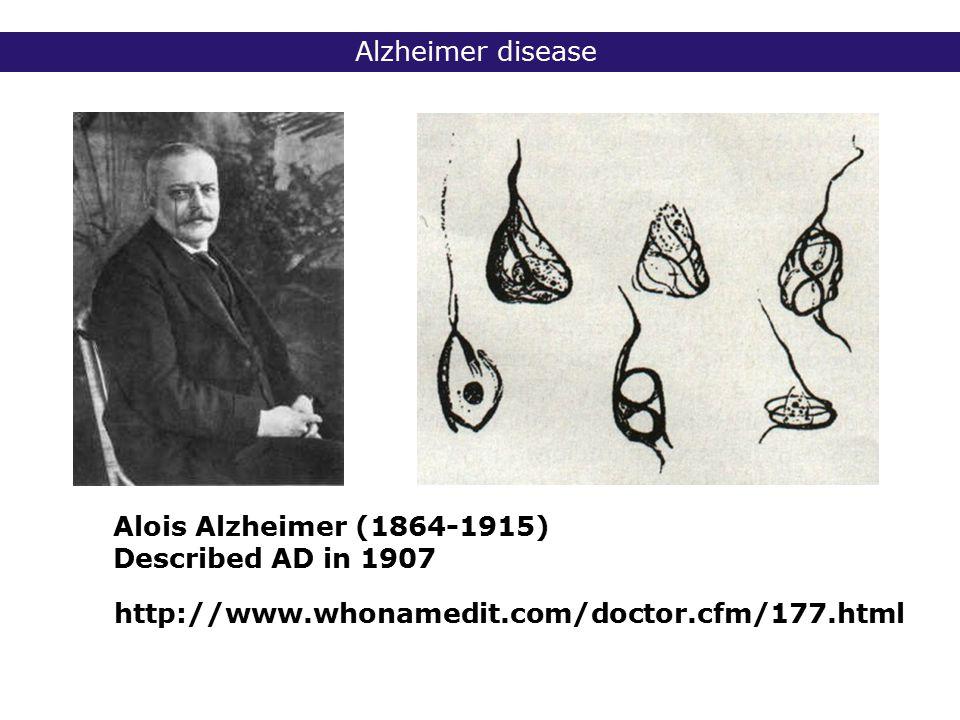 2° lic Biomedische Wetenschappen 2006 - 2007 Alzheimer disease http://www.whonamedit.com/doctor.cfm/177.html Alois Alzheimer (1864-1915) Described AD