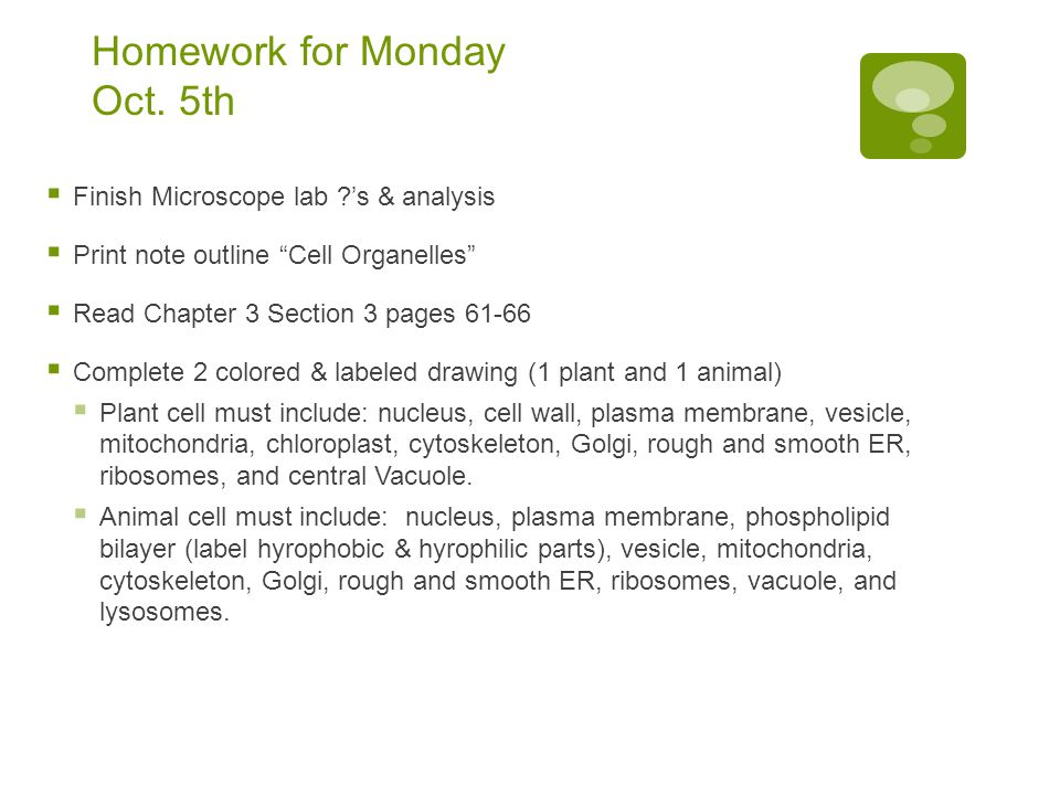Homework for Monday Oct.
