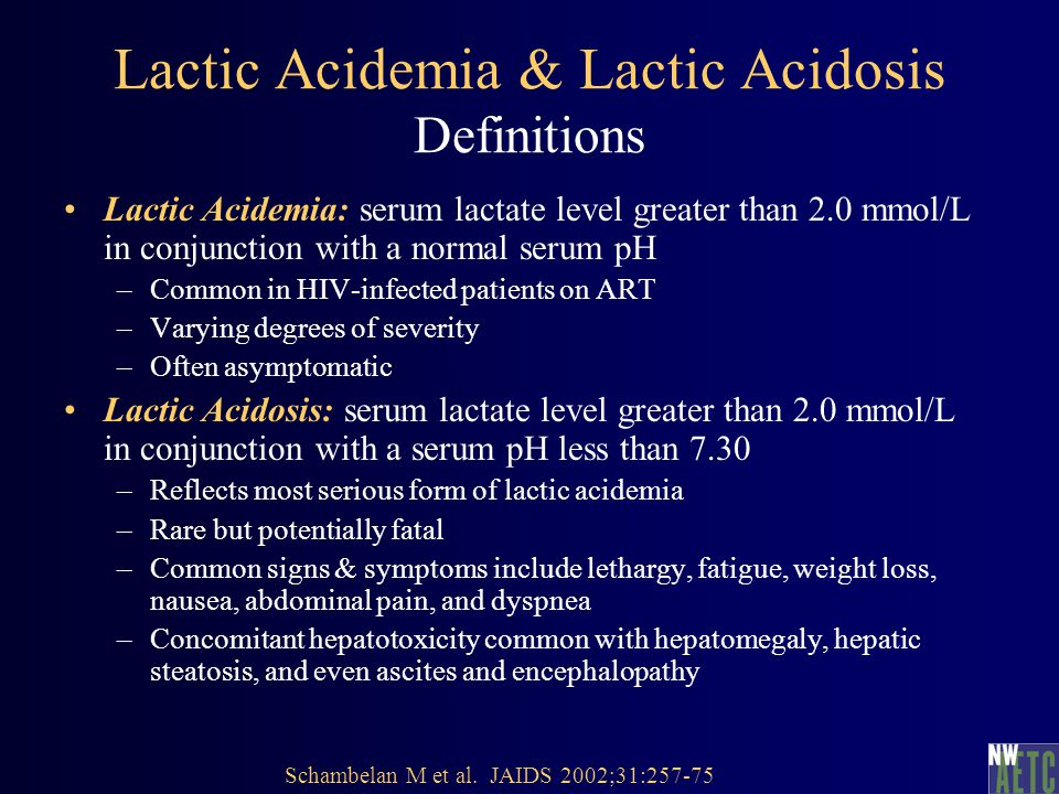 Classification of Lactic Acidemia *Symptoms and signs that suggest lactic acidemia consist of nausea, vomiting, abdominal pain, weight loss, fatigue, myalgias, abdominal distention, abdominal pain, dyspnea, and cardiac dysrhythmias.