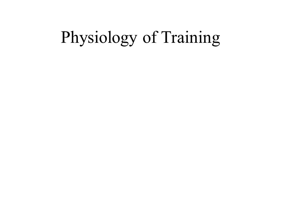 Physiology of Training