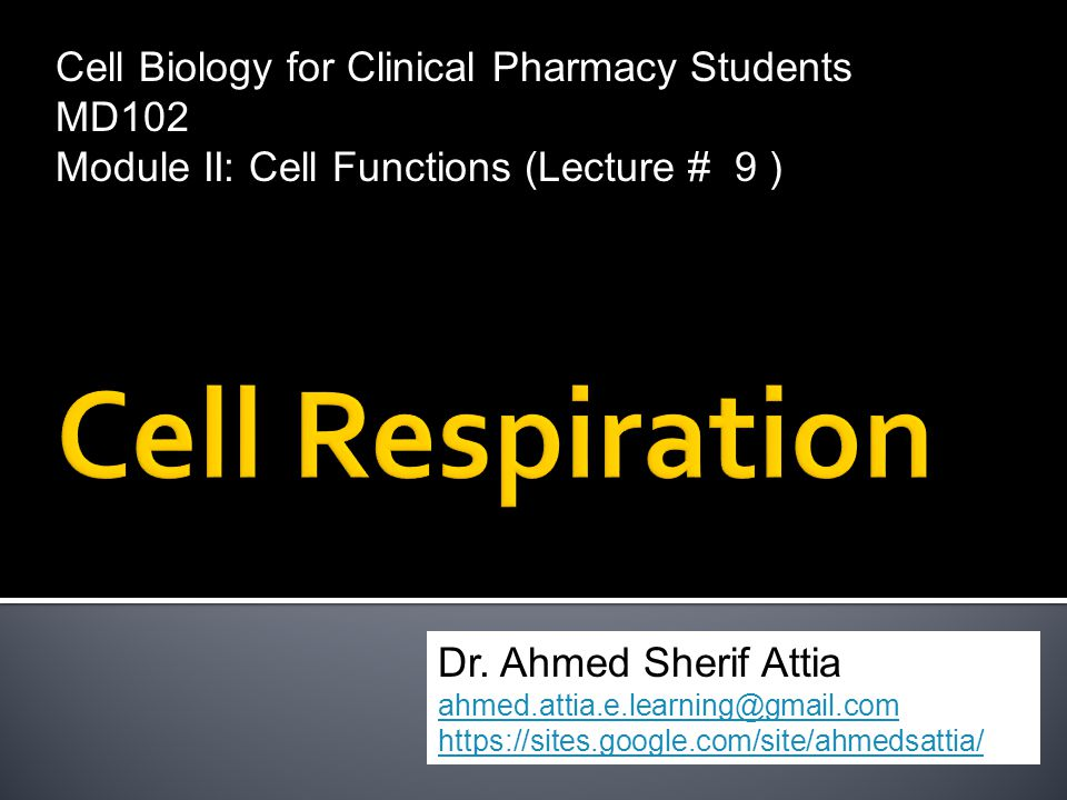 Cell Biology for Clinical Pharmacy Students MD102 Module II: Cell Functions (Lecture # 9 ) Dr.