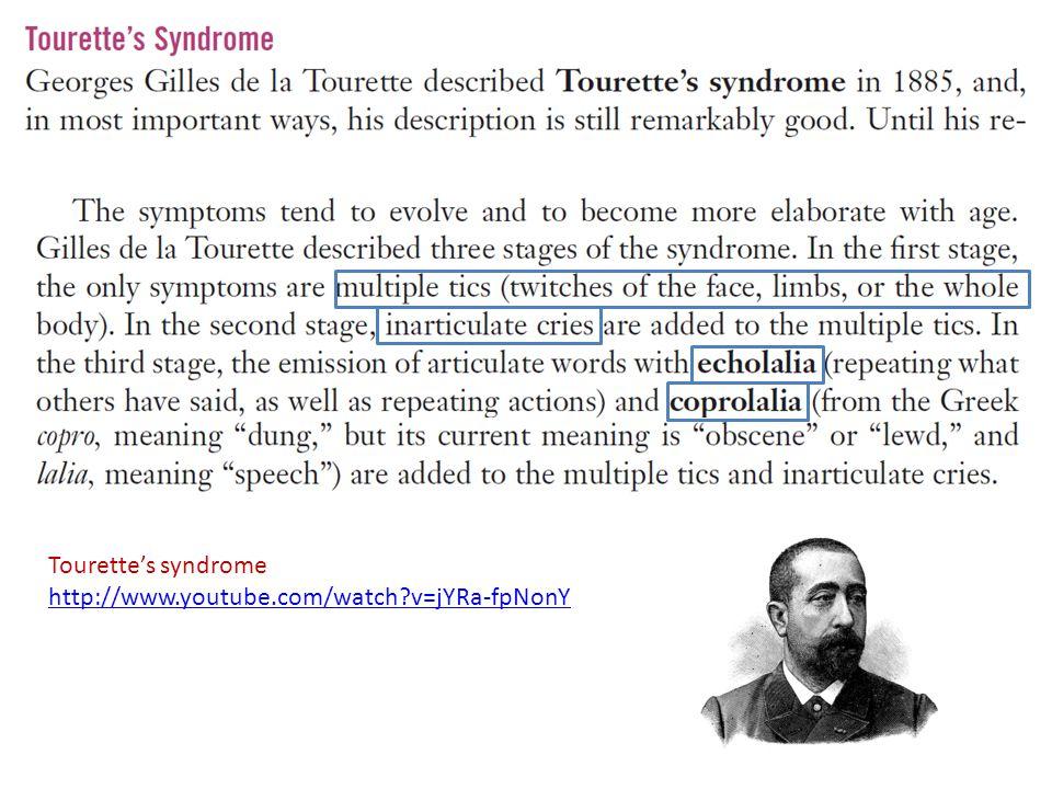 Tourette's syndrome http://www.youtube.com/watch?v=jYRa-fpNonY