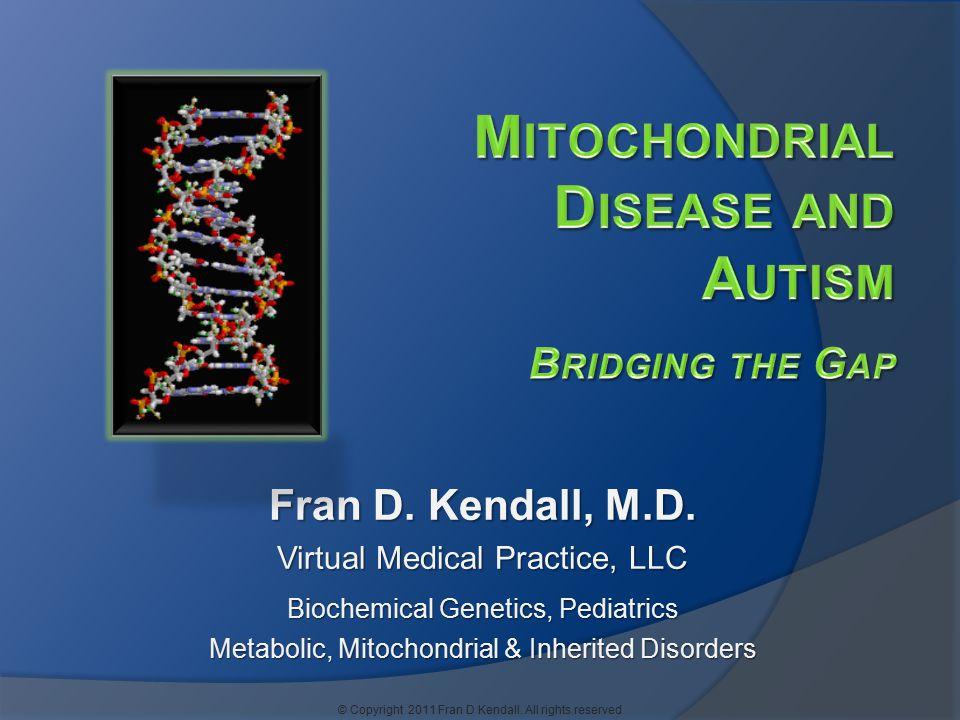 Fran D. Kendall, M.D.